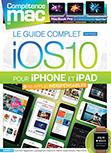 Compétence Mac 51 • Le guide complet iOS 10 pour iPhone et iPad