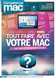 Compétence Mac 52 • Tout faire avec votre Mac en 200 questions/réponses