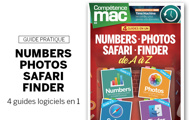 Compétence Mac 59 • 4 guides en un : Numbers • Photos • Safari • Finder
