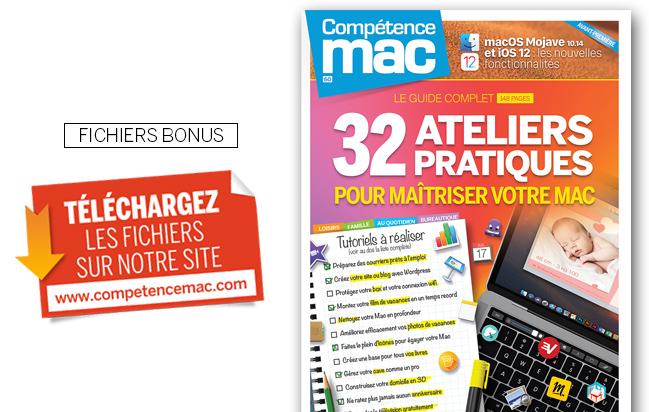 """Téléchargez les fichiers bonus du guide """"32 ateliers pratiques pour maîtriser votre Mac"""" • Compétence Mac n°60"""