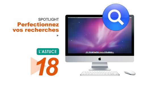 Spotlight • Perfectionnez vos recherches