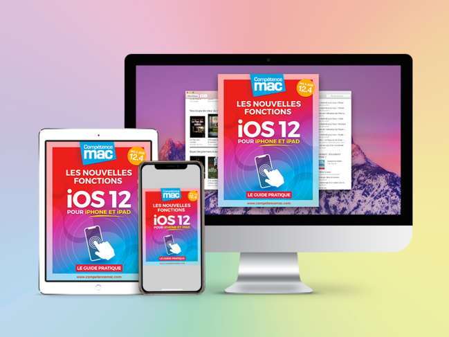 Compétence Mac • iOS 12 : les nouvelles fonctions pour iPhone et iPad (ebook)