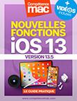 Compétence Mac • iOS 13 : les nouvelles fonctions pour iPhone et iPad (ebook) MISE À JOUR : 13.3