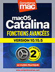 Compétence Mac • macOS Catalina vol.2 - Fonctions avancées (ebook) MISE À JOUR : 10.15.3