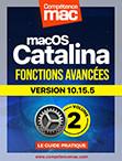 Compétence Mac • macOS Catalina vol.2 - Fonctions avancées (ebook) MISE À JOUR : 10.15.4