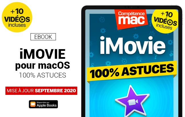 Compétence Mac • iMovie pour macOS - 100% Astuces (ebook)