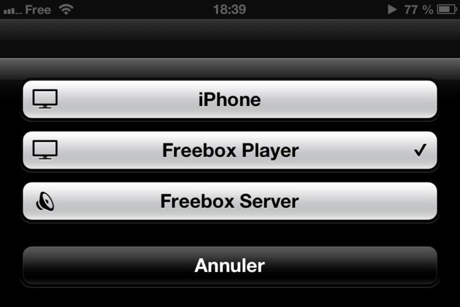 Sur votre iPhone ou votre iPad, choisissez la Freebox Player pour diffuser directement votre vidéo