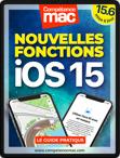 Compétence Mac • iOS 15 : les nouvelles fonctions pour iPhone et iPad (ebook)