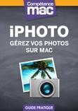 Compétence Mac • iPhoto - Gérez vos photos sur Mac (bonus vidéo)