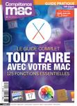 Compétence Mac 46 • Tout faire avec votre Mac : 125 fonctions essentielles