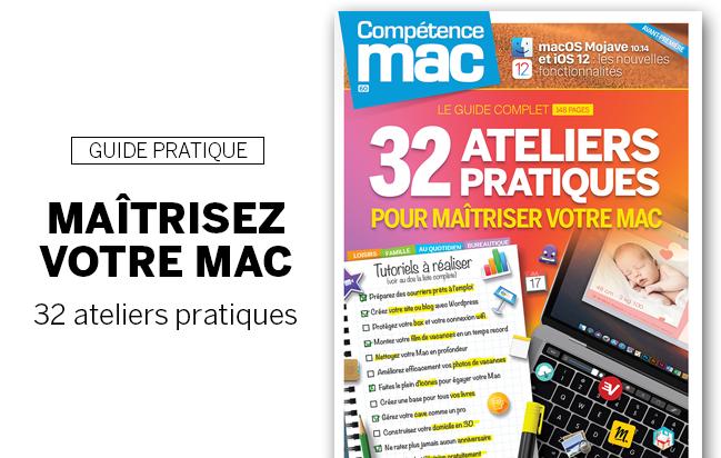 Compétence Mac 60 • 32 ateliers pratiques pour maîtriser votre Mac