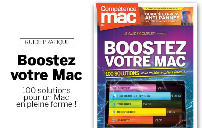 Compétence Mac 64 • Boostez votre Mac : 100 solutions pour un Mac en pleine forme !