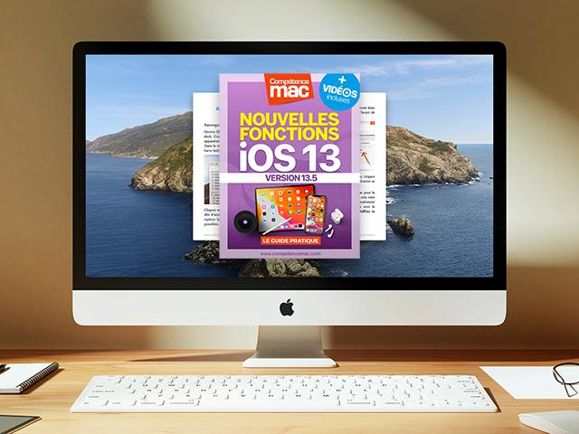 Compétence Mac • iOS 13 : les nouvelles fonctions pour iPhone et iPad (ebook) MISE À JOUR : 13.4 + 10 vidéos incluses