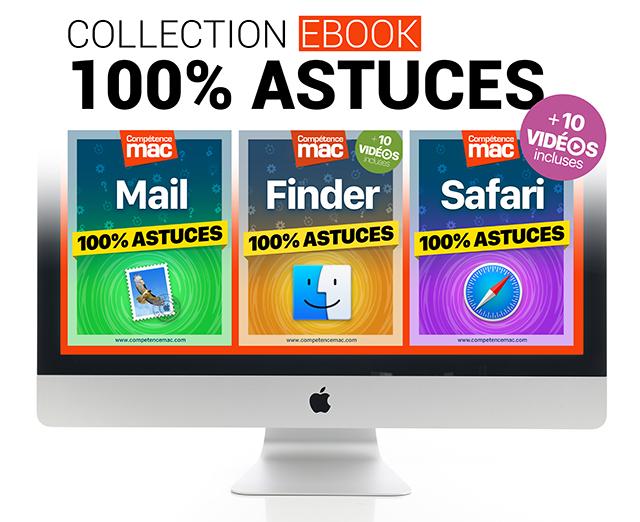 Nouvelle collection d'ebooks 100% Astuces édités par Compétence Mac