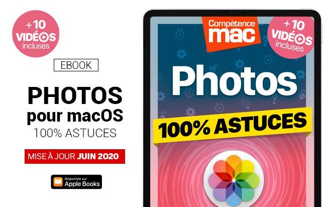 Compétence Mac • Photos pour macOS - 100% Astuces (ebook)