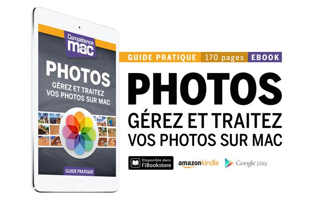 Compétence Mac • Photos - Gérez et traitez vos photos sur Mac (ebook)