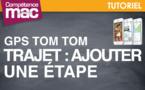 Ajouter une étape à un parcours TomTom • iPhone (astuce vidéo)