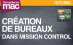 Création et gestion des bureaux dans Mission Control • Mavericks (tutoriel vidéo)