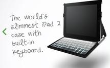Une housse-clavier bluetooth ultra-plate pour l'iPad 2