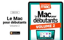 Compétence Mac • Le Mac pour débutants - Volume 2 (ebook)