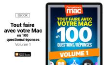 Compétence Mac • Tout faire avec votre Mac en 100 questions/réponses - Volume 1 (ebook)