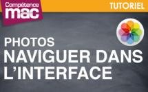 Naviguer dans l'interface de Photos