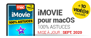 Competence-Mac-iMovie-pour-macOS-100-Astuces-ebook-MISE-A-JOUR-10-videos-incluses_a3305.html